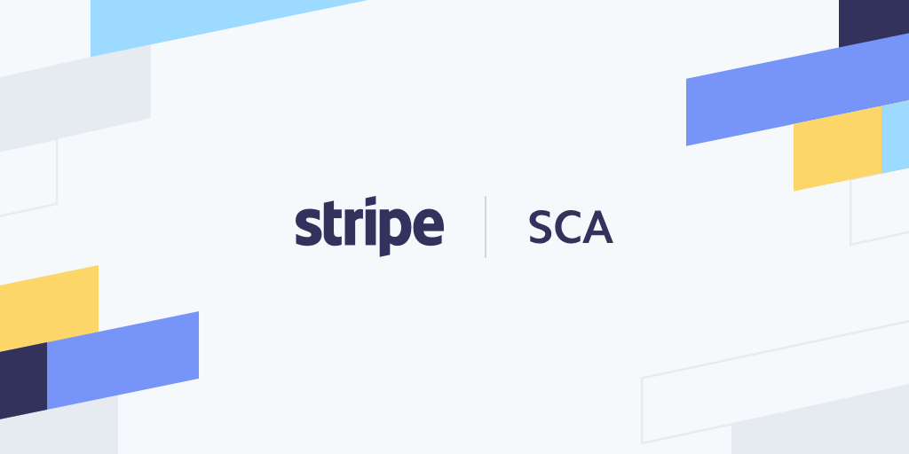 Stripe Strong Customer Authentication